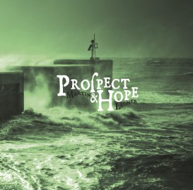 Prospect and Hope ( Harbour Arm, Hastings Old Town, Photograph by Adam Regan)